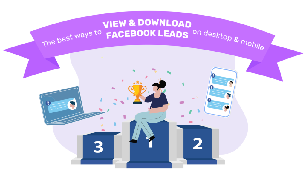 the best ways to view and download Facebook leads on desktop and mobile